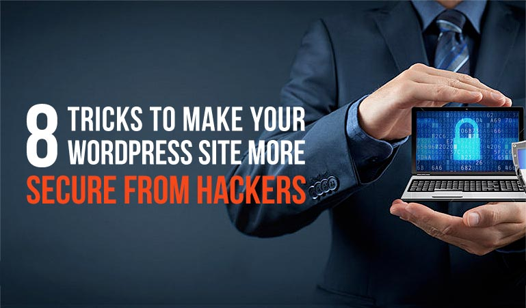 WordPress Security: 8 Tips From Experts That You Shouldn't Ignore