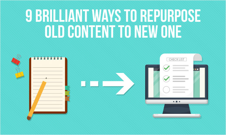 9 Quick and Easy Tips To Repurpose Old Content and Save Time