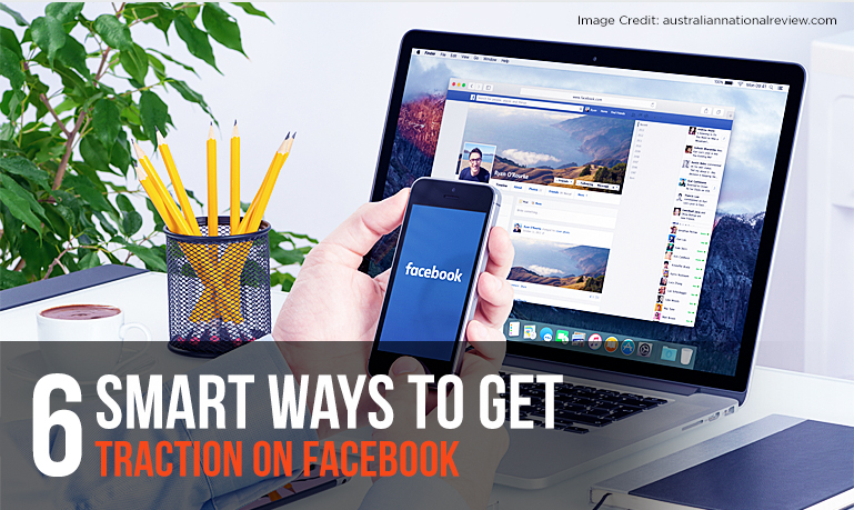 how to gain traction on facebook