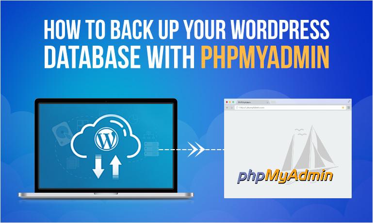 How To BackUp WordPress Database With phpMyAdmin