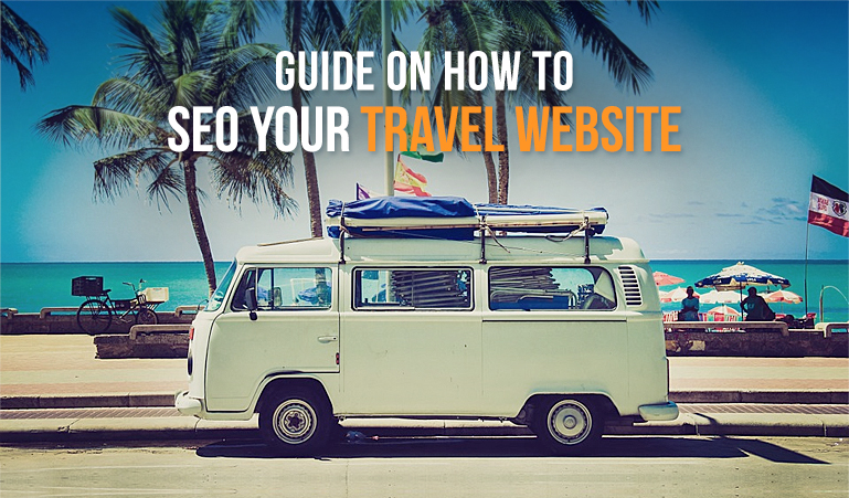 Top 6 Travel Seo Tips To Get More Bookings From Google