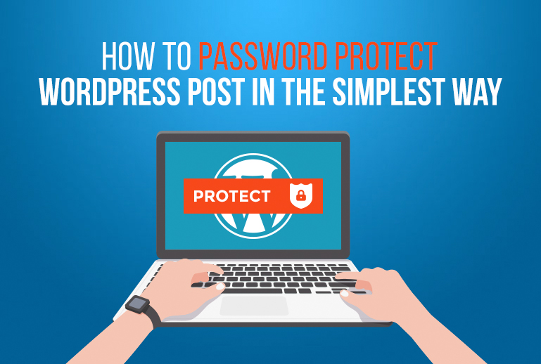 How To Password Protect WordPress Blog Post In 3 Minutes