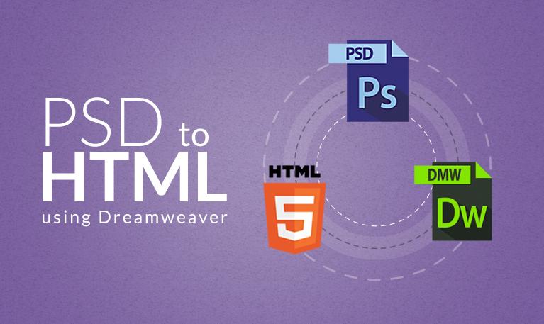 How to Convert PSD to HTML Using Dreamweaver