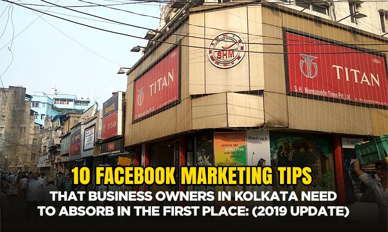Facebook Marketing Tips For Local Business in Kolkata