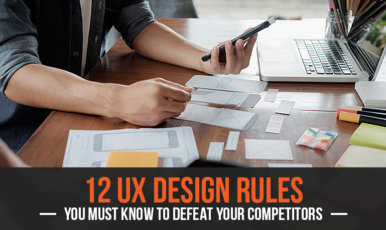 12 Web Design Rules You Must Know To Defeat Your Competitors